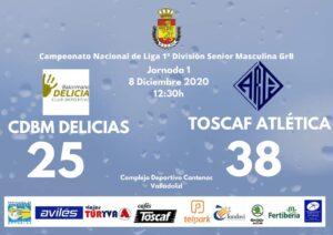 Crónica CDBM DELICIAS 25 – 38 CAFÉS TOSCAF ATLÉTICA