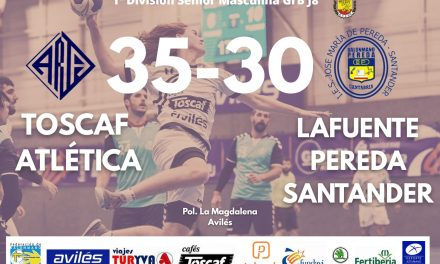 Crónica Toscaf Atlética Avilesina 35 – 30 Lafuente Pereda Santander